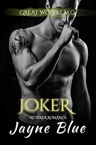 Joker (Great Wolves Motorcycle Club Book 17)  by Jayne Blue