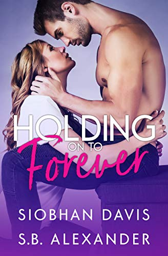 Holding on to Forever  by Siobhan Davis