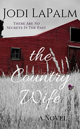 The Country Wife (Country Wife, Book One)  by Jodi LaPalm