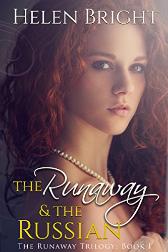 The Runaway & The Russian (The Runaway Trilogy Book 1)  by Helen Bright