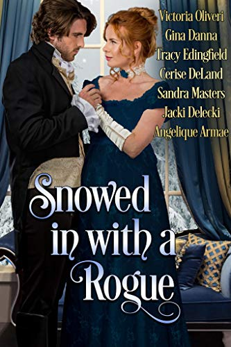 Snowed in with a Rogue  by Multiple Authors