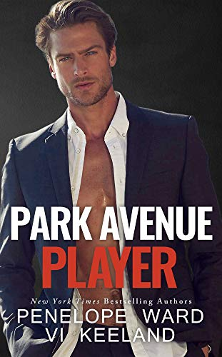 Park Avenue Player  by Penelope Ward