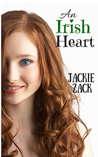 An Irish Heart                                                 by Jackie Zack
