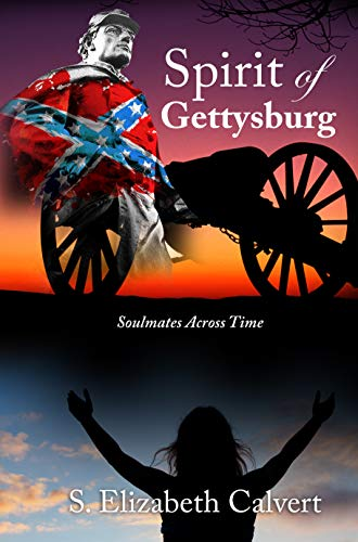 Spirit of Gettysburg: Soulmates Across Time by S. Elizabeth Calvert