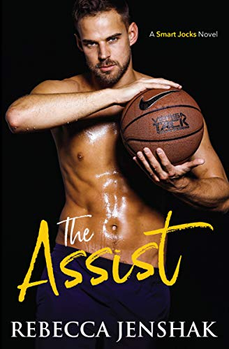 The Assist: A College Sports Romance (Smart Jocks Book 1)                                                 by Rebecca Jenshak