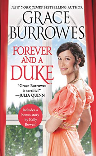 Forever and a Duke: Includes a bonus novella (Rogues to Riches Book 3)                                                 by Grace Burrowes