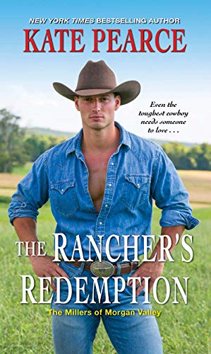 The Rancher's Redemption (The Millers of Morgan Valley Book 2)                                                 by Kate Pearce