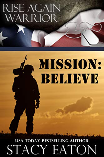 Mission: Believe by Stacy Eaton