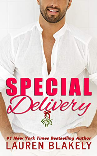 Special Delivery (Always Satisfied Book 5)                                                 by Lauren Blakely