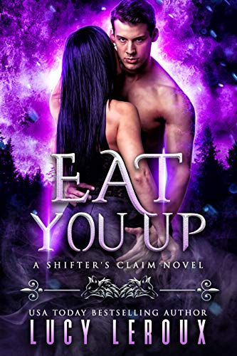 Eat You Up by Lucy Leroux
