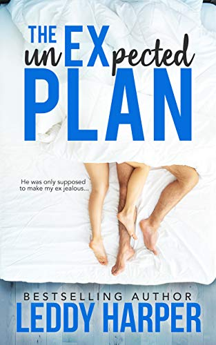 The unEXpected Plan                                                 by Leddy Harper
