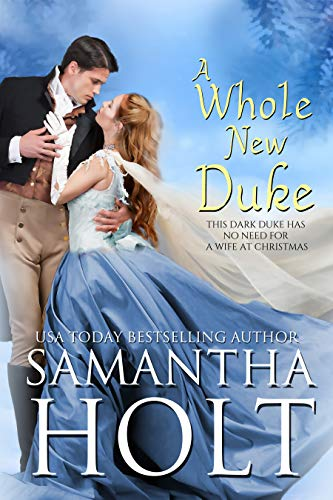 A Whole New Duke by Samantha Holt