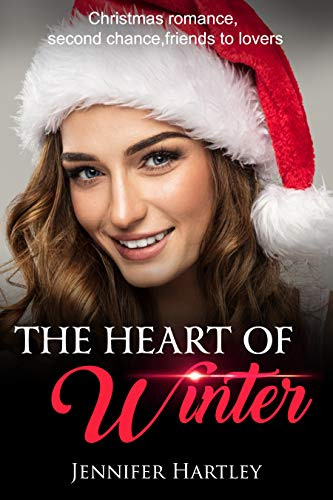 The Heart Of Winter by Jennifer Hartley