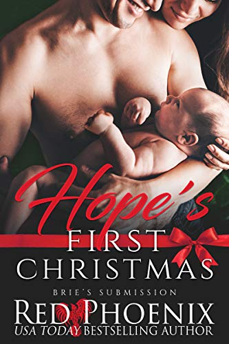 Hope's First Christmas (Brie's Submission Book 19)                                                 by Red Phoenix