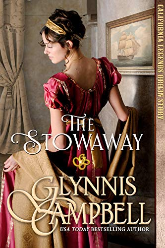 The Stowaway (California Legends Book 0)                                                 by Glynnis Campbell