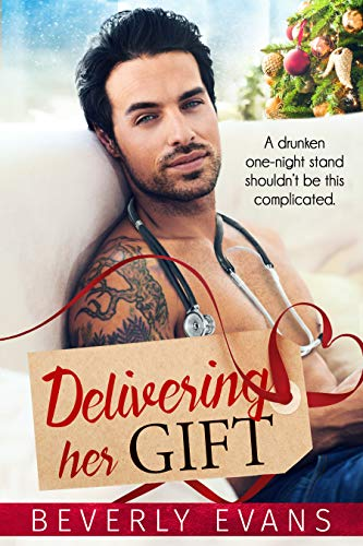 Delivering Her Gift                                                 by Beverly Evans