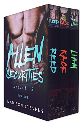 Allen Securities Box Set One (Reed, Kace, Liam)                                                 by Madison Stevens