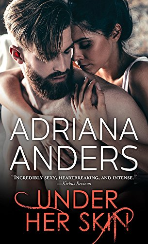 Under Her Skin (Blank Canvas Book 1)                                                 by Adriana Anders