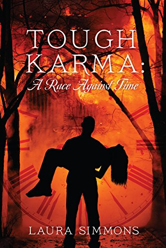 Tough Karma: A Race Against Time (Karma Series Book 1)                                                 by Laura Simmons