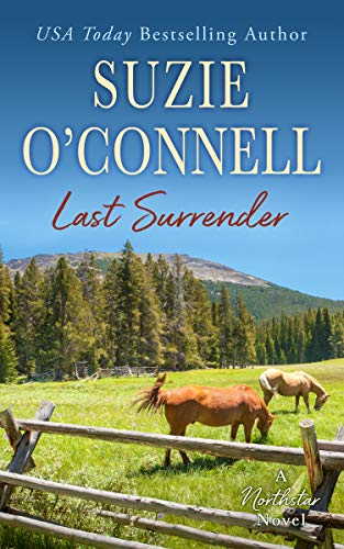Last Surrender (Northstar Book 10)                                                 by Suzie O'Connell