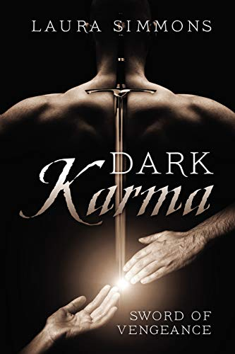 Dark Karma: Sword of Vengeance (Karma Series Book 2)                                                 by Laura Simmons