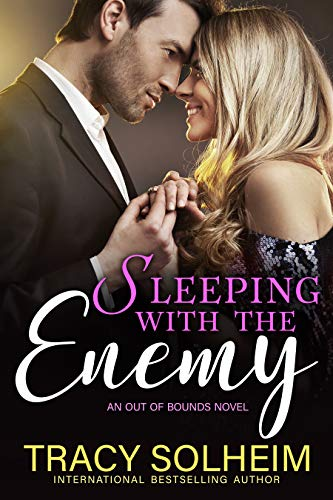 Sleeping with the Enemy by Tracy Solheim