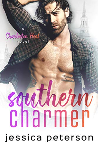 Southern Charmer: A Friends to Lovers Romance (Charleston Heat Book 1)             by Jessica Peterson