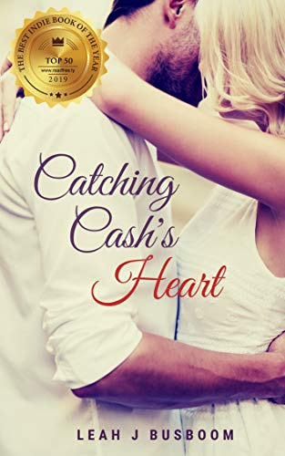 Catching Cash's Heart: Angel Wings & Fastballs (Unlikely Catches Book 1)             by Leah Busboom
