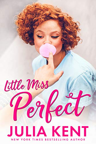 Little Miss Perfect                                                 by Julia Kent