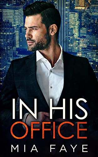 In His Office by Mia Faye