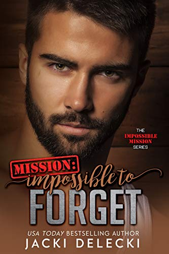 Mission: Impossible to Forget by Jacki Delecki