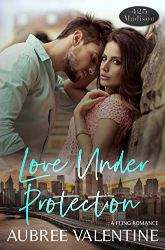 Love Under Protection (425 Madison Avenue Book 15)             by Aubree Valentine