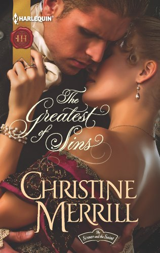 The Greatest of Sins (The Sinner and the Saint Book 1)             by Christine Merrill