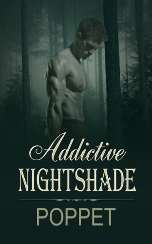 Addictive Nightshade (The Addictive Shade Book 1)             by Poppet
