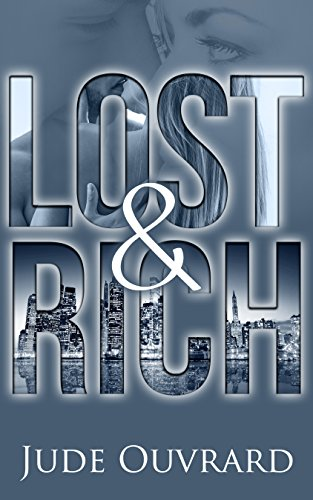 Lost & Rich by Jude Ouvrard