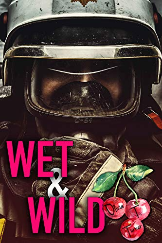 Wet and Wild by Olivia T. Turner