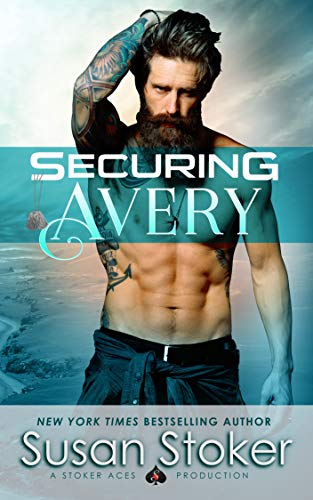 Securing Avery (SEAL of Protection: Legacy Book 5) by Susan Stoker