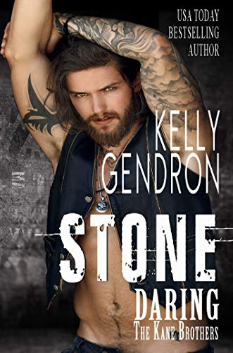 STONE (Daring the Kane Brothers) by Kelly  Gendron