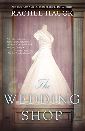 The Wedding Shop by Rachel Hauck