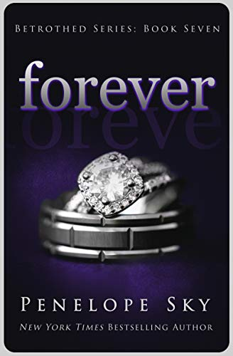 Forever (Betrothed Book 7) by Penelope Sky