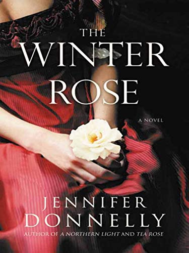 The Winter Rose (The Tea Rose Book 2) by Jennifer Donnelly