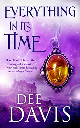 Everything In Its Time (Time After Time Series Book 1) by Dee Davis