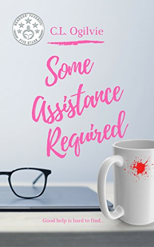 Some Assistance Required (Doorwayen Book 1) by C.L. Ogilvie