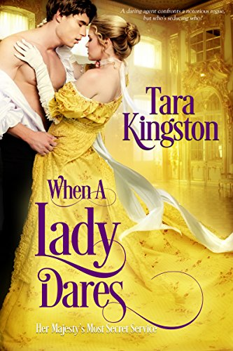When a Lady Dares (Her Majesty's Most Secret Service Book 2) by Tara Kingston