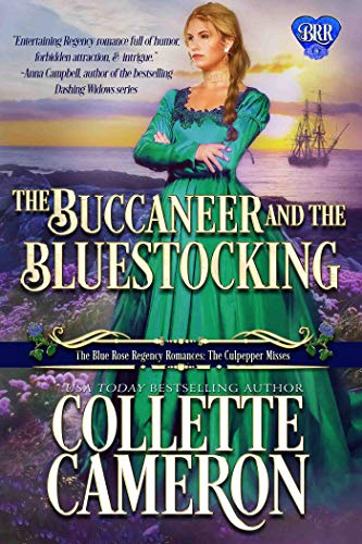 The Buccaneer and the Bluestocking by Collette Cameron