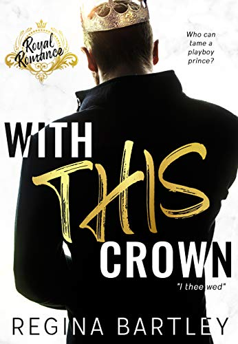 With This Crown by Regina Bartley