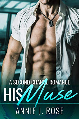 His Muse by Annie J. Rose