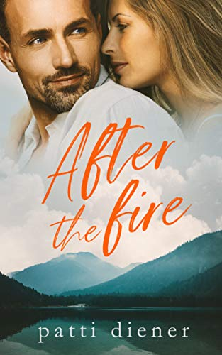 After the Fire by Patti Diener