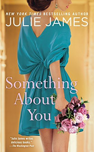 Something About You (FBI/US Attorney Book 1) by Julie James