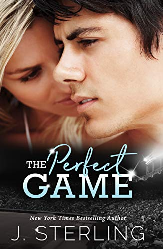 The Perfect Game (The Game Series Book 1) by J. Sterling